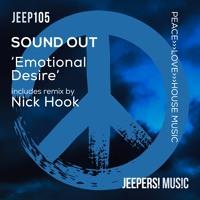 Sound Out - 'Emotional Desire' - Nick Hook Remix - Edit
