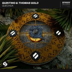Quintino & Thomas Gold - Quechua [OUT NOW]