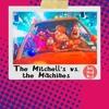 Movie Monday: The Mitchell's vs. the Machines