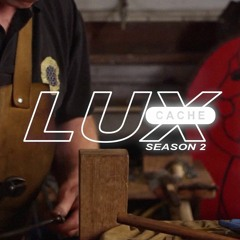 LUX CACHE :: SEASON 2 - SAMPLE PACK PREVIEW