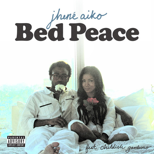 Bed Peace (feat. Childish Gambino)