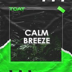 TCAT - CALM BREEZE