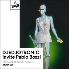 Djedjotronic Invite Pablo Bozzi (Ola Residence #11)