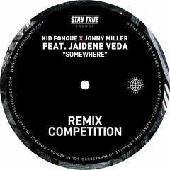 Kid Fonque X Jonny Miller - Somewhere Ft Jaidene Veda (Bantu Muntu Remix)
