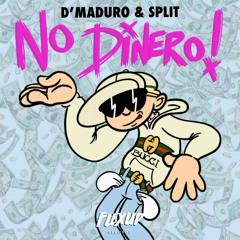 D'Maduro & Split - No Dinero