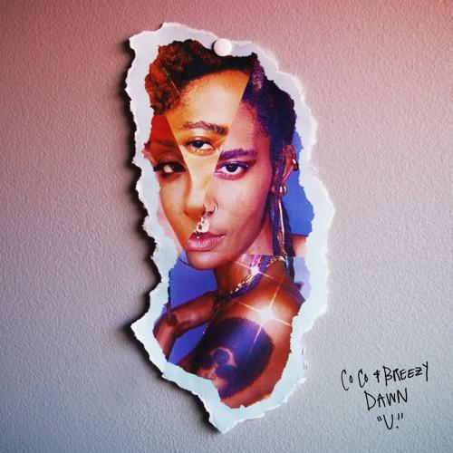 Coco & Breezy ft. Dawn Richard - U.