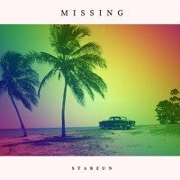 Starzun - Missing (Original Mix)