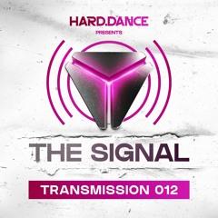 The Signal: Transmission 012