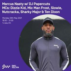 Marcus Nasty w/ DJ Paperkut + So many MCs we cant list them 24TH MAY 2021