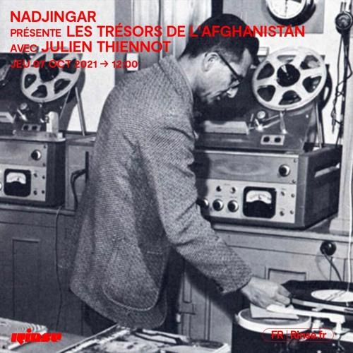 Nadjingar présente Les Trésors de l'Afghanistan avec Julien Thiennot - 07 Octobre 2021