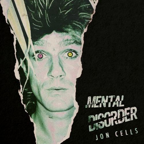 Jon Cells - MENTAL DISORDER (Remastered)