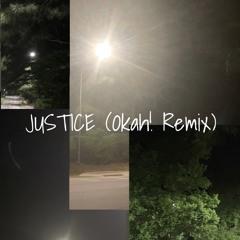 Elliott - JUSTICE (Okah! Remix)