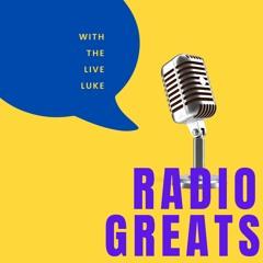 Luke Davies(The Live Luke)'Radio Greats' with Jenni Costello