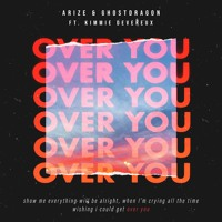 Arize & GhostDragon - Over You (ft. Kimmie Devereux) Artwork