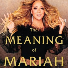 {EBOOK} The Meaning of Mariah Carey Full Pages