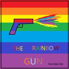 The Rainbow Gun