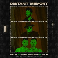 R3HAB,Timmy Trumpet x W&W - Distant Memory (JuHyung,Sebz & KYNAN Festival Mix) ***FREE DOWNLOAD***