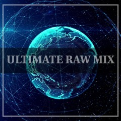 Ultimate Raw Mix #47