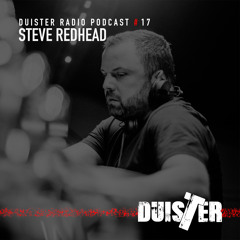DuisTer Radio Podcast 17 with Steve Redhead