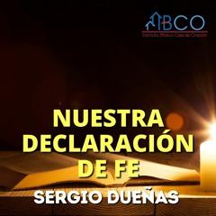 22 de marzo de 2021 - Introducción a nuestra declaración de fe - Sergio Dueñas