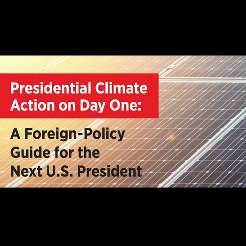 A Climate Agenda for the Next US President
