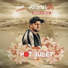 2020.03.07 - Hot Bullet @ El Fortin - Porto Belo/SC