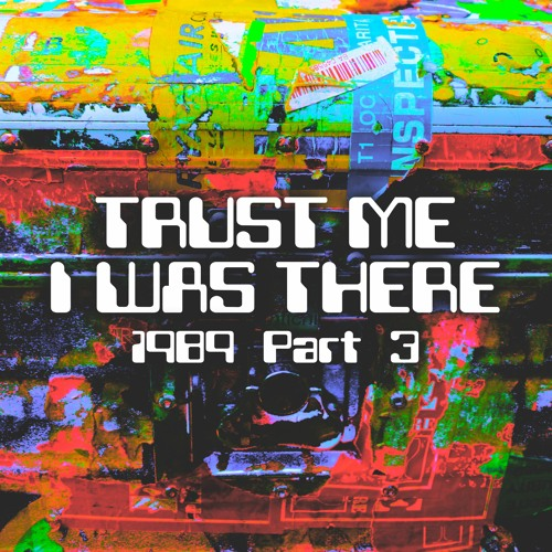 trust me i was there chapter 5 1989/3