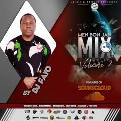Men Bon Jan Mix 20Mnts Vol. 2 Mix By DJ FAYO