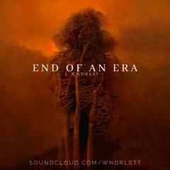 WNDRLST - End Of An Era
