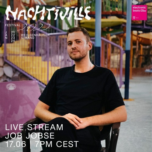 Job Jobse // Waiting for NACHTIVILLE // pres. by Telekom Electronic Beats