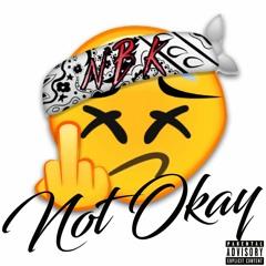 Not Okay (ProdbyIOF)