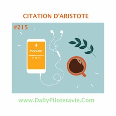 #215 CITATION D'ARISTOTE