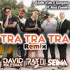 Ghetto Kids & Guaynaa Ft. Mad Fuentes - Tra Tra Tra (Trave DJ, David Iglesias & Seima Remix) Portada del disco