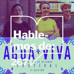 Episodio 267: Hablemos de... Festival Agua Viva