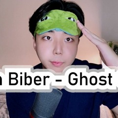 Justin bieber - Ghost  Cover by J_dang 지댕