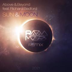 Above & Beyond ft. Richard Bedford - Sun & Moon (Rayan Myers Remix)