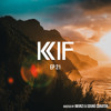 KIF Radio Episode #21 mp3