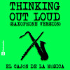 Thinking out Loud (Sax & Flute Version)