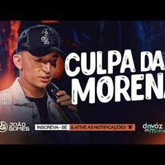 Morena, Culpa da Morena    João Gomes
