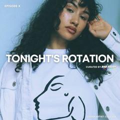 Tonight's Rotation X