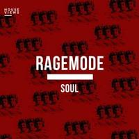 RageMode - Soul
