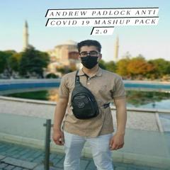 Andrew Padlock Anti Covid 19 Mashup Pack 2.0