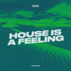 ☆ HOUSE IS A FEELING ☆ 004
