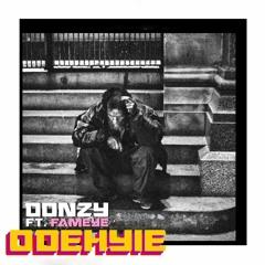 Donzy  - Odehyie ft. Fameye