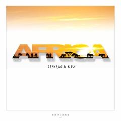 Dephzac & Kru - Africa (23th June Exclusive on Bandcamp)