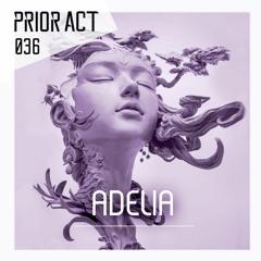 PRIOR ACT #036  — Adelia