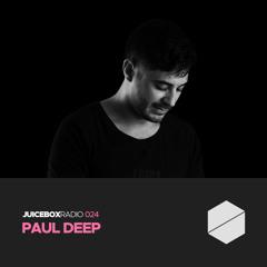 Juicebox Radio 024 - Paul Deep