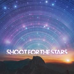 SHOOT FOR THE STARS - feat (Darius Javon)