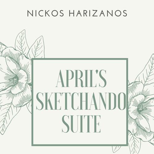 Nickos Harizanos: April's Sketchando Suite (1)