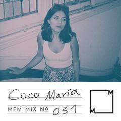 MFM Mix 031: Coco María